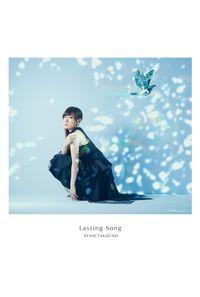 (CD)「戦姫絶唱シンフォギアXV」エンディングテーマ Lasting Song(初回生産限定盤)/高垣彩陽