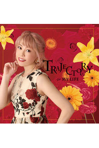 (CD)Trajectory of my life/五條真由美