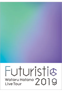 (DVD)Wataru Hatano LIVE Tour 2019 -Futuristic- Live DVD/羽多野渉