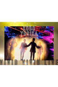 (DVD)KUBO YURIKA VIVID VIVID LIVE[DVD]/久保ユリカ
