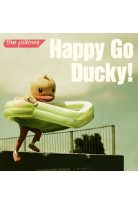 (CD)「あひるの空」オープニングテーマ Happy Go Ducky!(初回限定盤)/the pillows