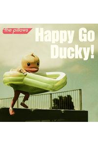 (CD)「あひるの空」オープニングテーマ Happy Go Ducky!(通常盤)/the pillows