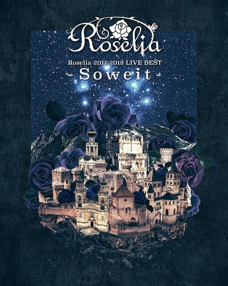 (BD)Roselia 2017-2018 LIVE BEST -Soweit-