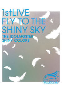 (BD)THE IDOLM@STER SHINY COLORS 1stLIVE FLY TO THE SHINY SKY Blu-ray