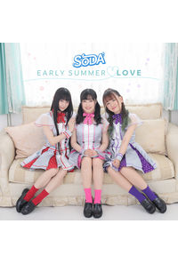 (CD)「アイドルガールズ」EARLY SUMMER LOVE(通常盤)/SODA