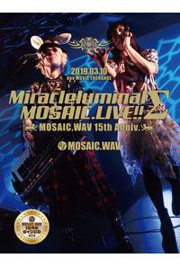 (CD)MiracleluminalΣMOSAIC.LIVE!!~MOSAIC.WAV 15th Anniv.~