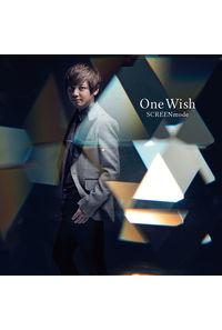 (CD)「警視庁 特務部 特殊凶悪犯対策室 第七課 -トクナナ-」エンディングテーマ One Wish(アーティスト盤)/SCREEN mode