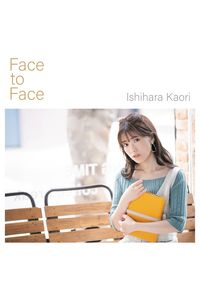 (CD)Face to Face(通常盤)/石原夏織