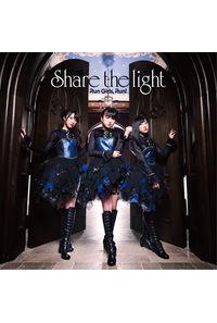 (CD)「アサシンズプライド」オープニングテーマ Share the light(BD付盤)/Run Girls, Run!