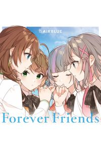 (CD)「CUE!」オープニングテーマ CUE! 01 Single 「Forever Friends」(通常盤)/AiRBLUE