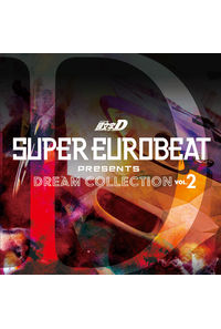 (CD)SUPER EUROBEAT presents 頭文字[イニシャル]D Dream Collection Vol.2