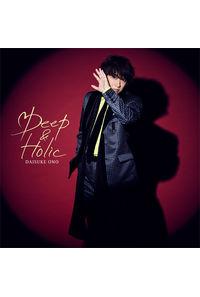 (CD)Deep & Holic(Blu-ray付き限定盤)/小野大輔