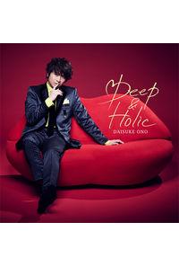 (CD)Deep & Holic(通常盤)/小野大輔