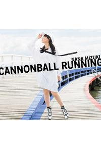 (CD)CANNONBALL RUNNING(初回限定盤 Blu-ray)/水樹奈々