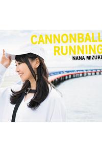(CD)CANNONBALL RUNNING(初回限定盤 DVD)/水樹奈々