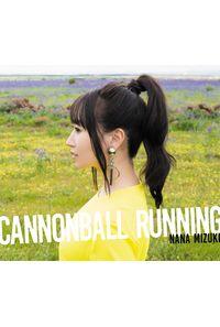(CD)CANNONBALL RUNNING(通常盤)/水樹奈々