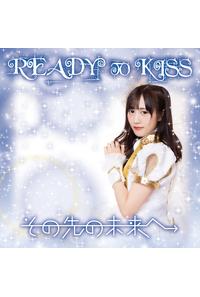 (CD)その先の未来へ 初回限定盤 佐々木美帆ver./READY TO KISS