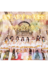 (CD)その先の未来へ 通常版/READY TO KISS