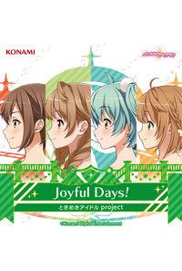 (CD)「ときめきアイドル」Joyful Days!/ときめきアイドル project