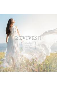 (CD)REVIVESII  -Lia Sings beautiful anime songs-/Lia