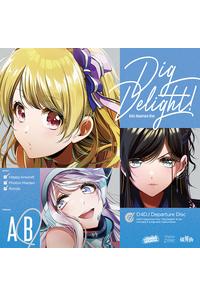 (CD)「D4DJ」Dig Delight! (Bver.)/Happy Around!