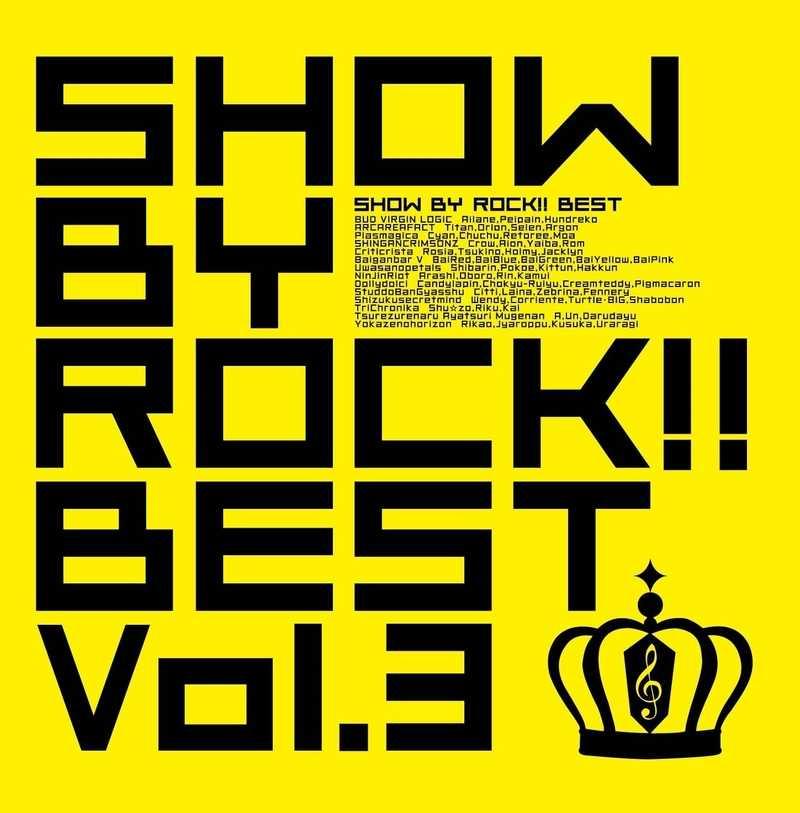 (CD)SHOW BY ROCK!! BEST Vol.3
