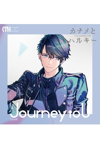 (CD)Journey to U(初回限定盤 TypeB)/カナメとハルキー