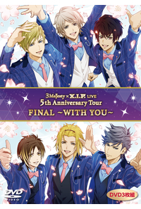 (DVD)DVD「3 Majesty x X.I.P. LIVE -5th Anniversary Tour FINAL- ~WITH YOU~」(通常版)