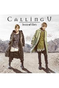 (CD)「魔術士オーフェンはぐれ旅」オープニングテーマ Calling U(アーティスト盤)/buzz★Vibes