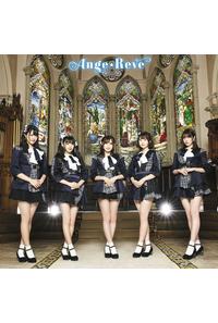 (CD)Ange☆Reve(通常盤)/Ange☆Reve