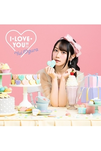 (CD)【イベント応募券付き】I・LOVE・YOU!!(期間限定盤)/小倉 唯