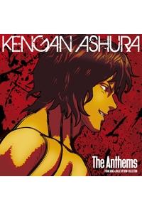 (CD)「ケンガンアシュラ」オープニング&エンディングテーマ収録 The Anthems