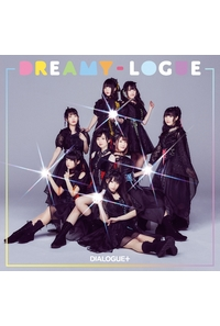 (CD)DREAMY-LOGUE(通常盤)/DIALOGUE+