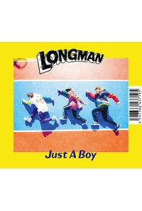 (CD)ドラマ「ゆるキャン△」主題歌 Just A Boy/LONGMAN