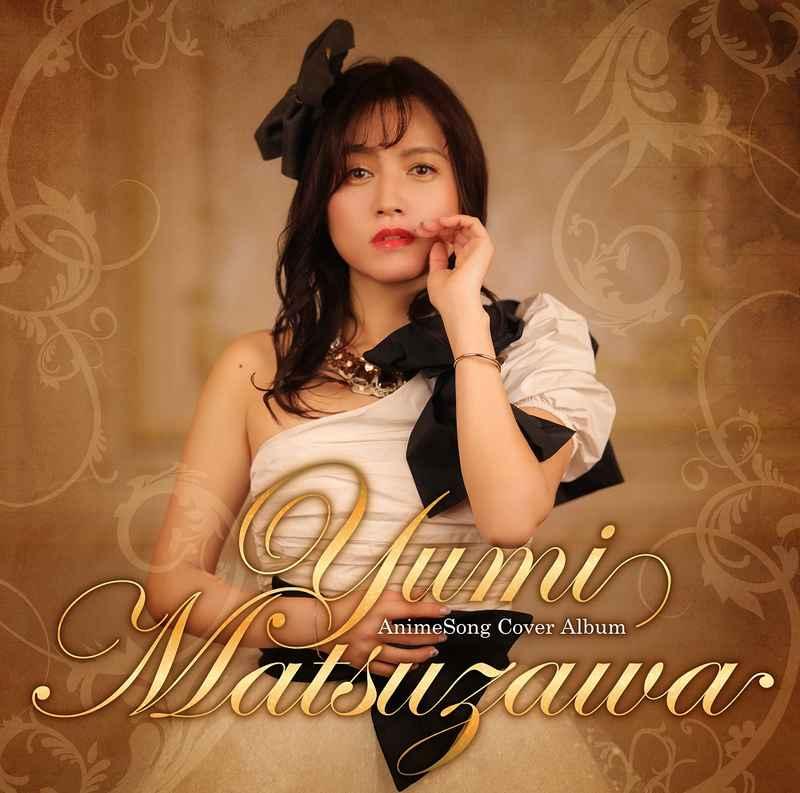 (CD)Yumi Matsuzawa AnimeSong Cover Album/松澤由美