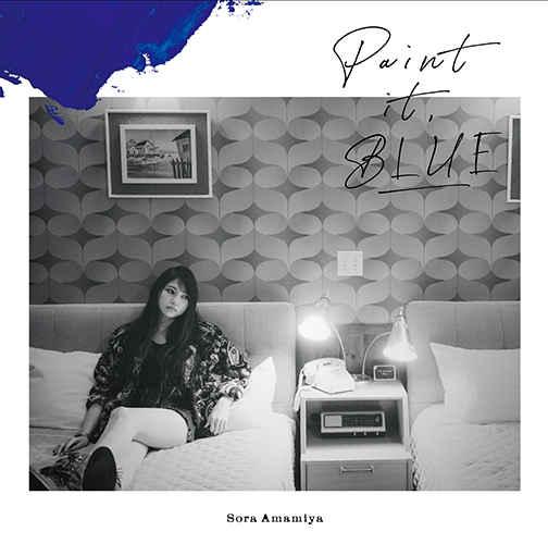 (CD)Paint it, BLUE(初回生産限定盤)/雨宮 天