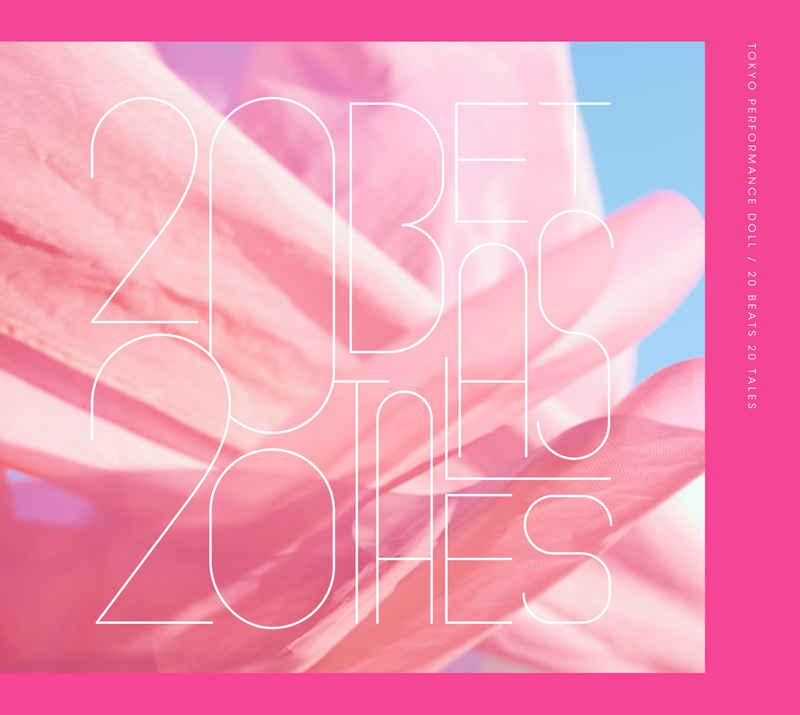 (CD)20 BEATS 20 TALES(初回生産限定盤)/東京パフォーマンスドール
