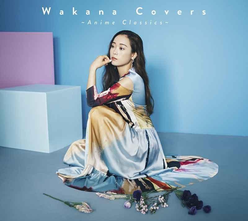 (CD)Wakana Covers ~Anime Classics~(初回限定盤)/Wakana