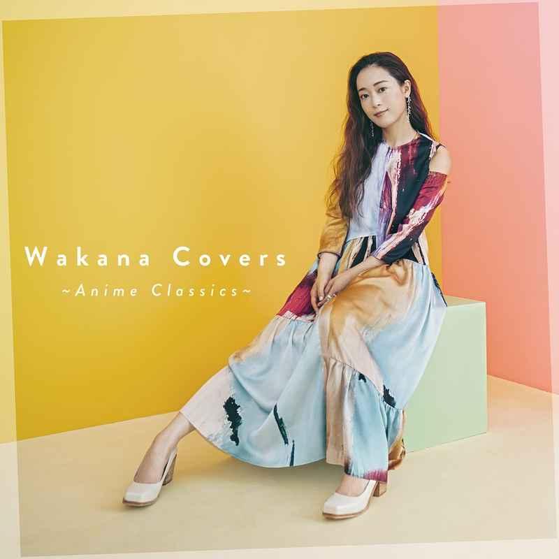 (CD)Wakana Covers ~Anime Classics~(通常盤)/Wakana