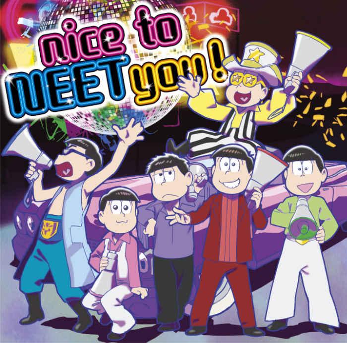 (CD)「おそ松さん」第3期オープニングテーマ nice to NEET you!/A応P