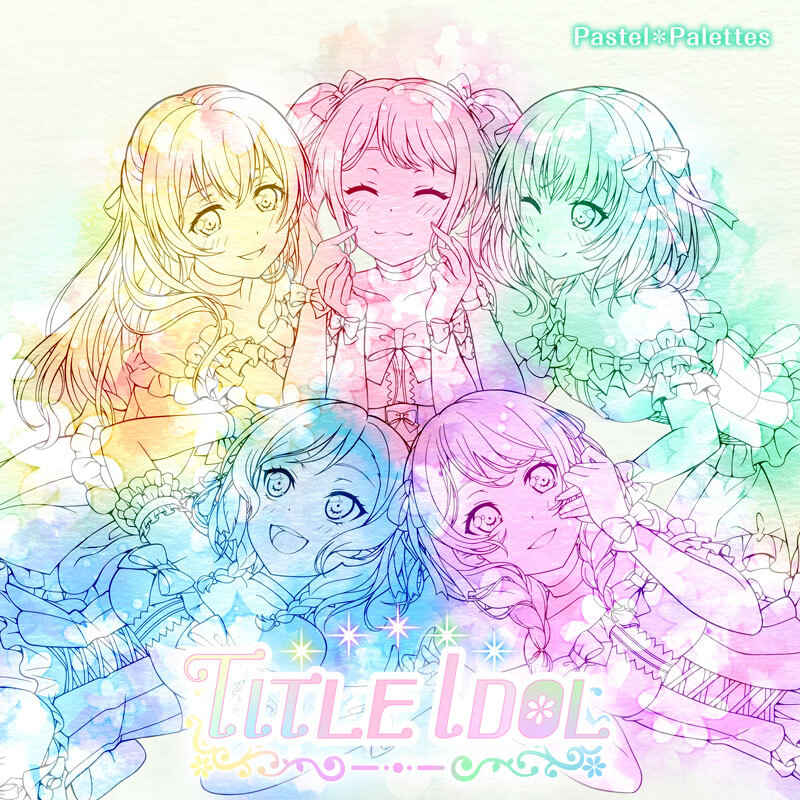 (CD)「BanG Dream!」TITLE IDOL(Blu-ray付生産限定盤)/Pastel*Palettes