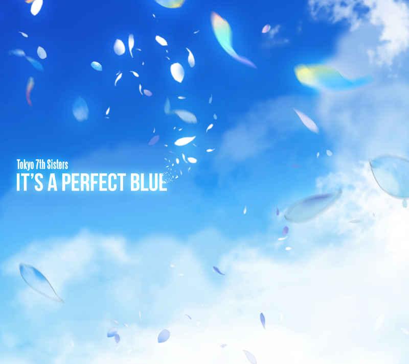 (CD)Tokyo 7th シスターズ 4thアルバム IT'S A PERFECT BLUE (初回限定盤)