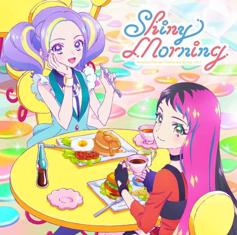 (CD)「アイカツプラネット!」挿入歌シングル1 Shiny Morning/STARRY PLANET☆