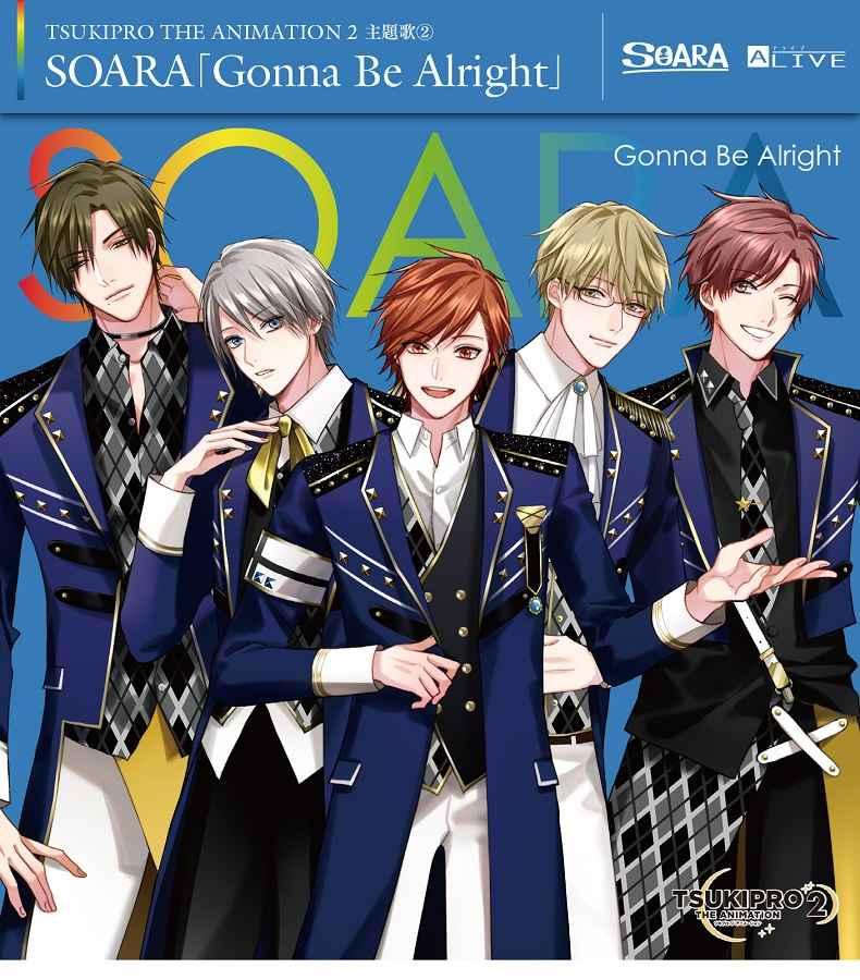 (CD)「TSUKIPRO THE ANIMATION 2」主題歌(2) SOARA「Gonna Be Alright」