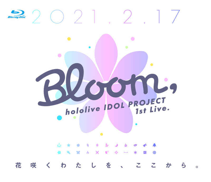 (BD)hololive IDOL PROJECT 1st Live.『Bloom,』