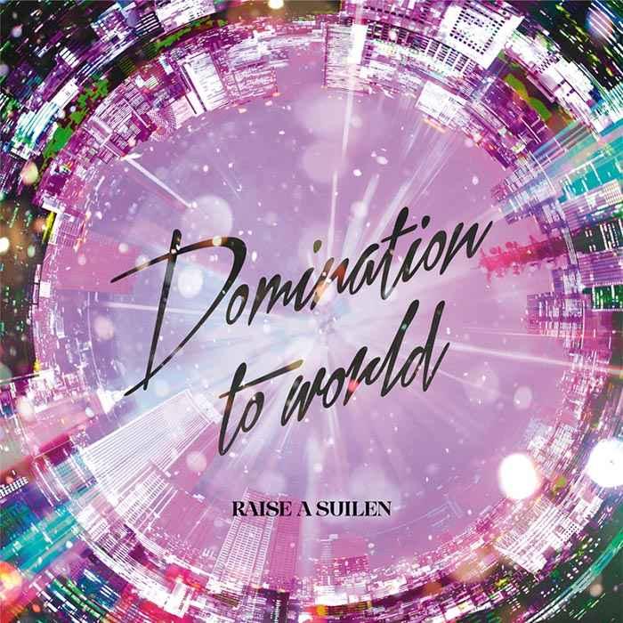 (CD)「BanG Dream!」Domination to world(Blu-ray付生産限定盤)/RAISE A SUILEN