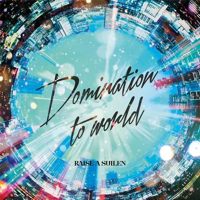 (CD)「BanG Dream!」Domination to world(通常盤)/RAISE A SUILEN